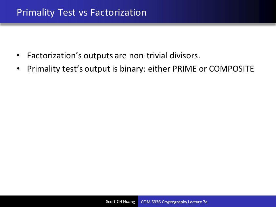 Primality Test vs Factorization