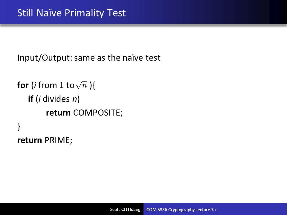 Still Naïve Primality Test