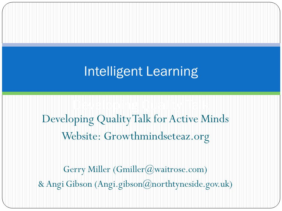 Intelligent Learning Developing Quality Talk