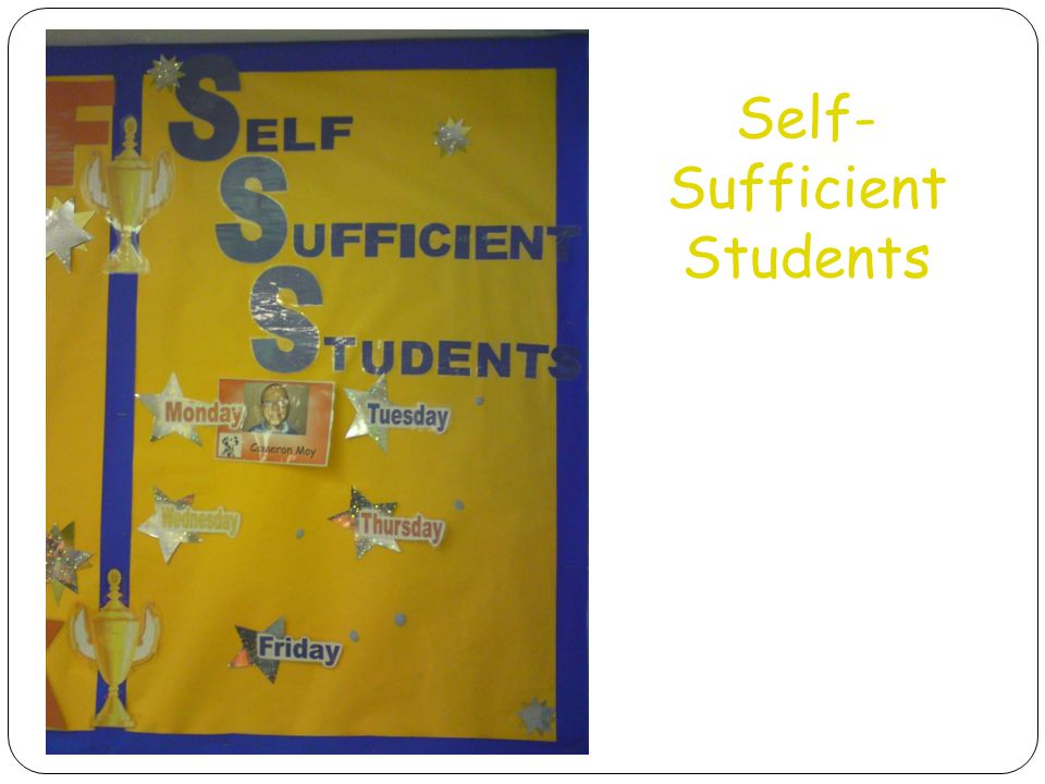 Self-Sufficient Students