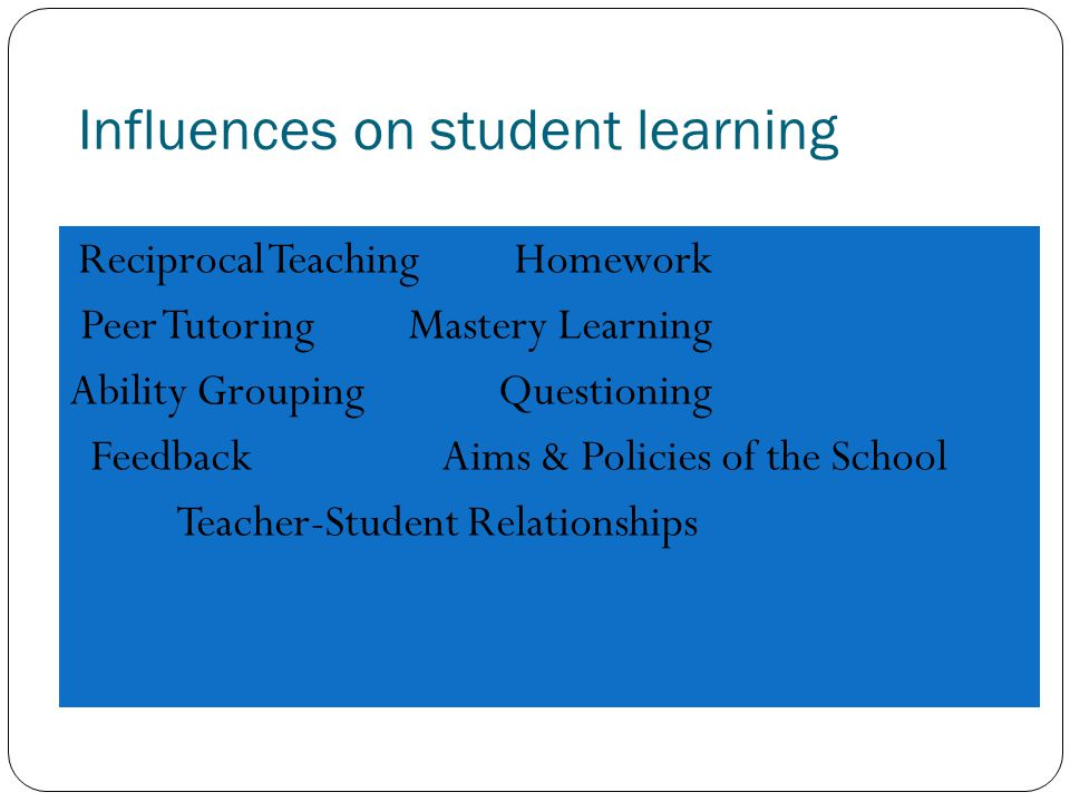 Influences on student learning