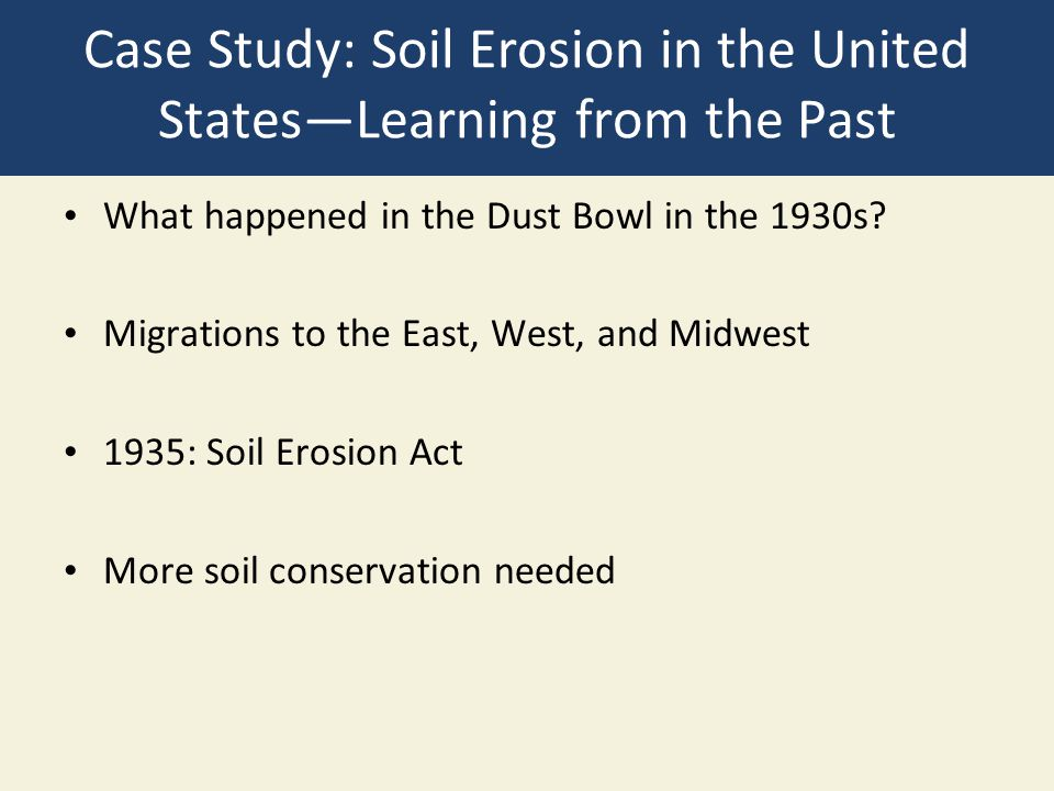 Case Study: Soil Erosion in the United States—Learning from the Past
