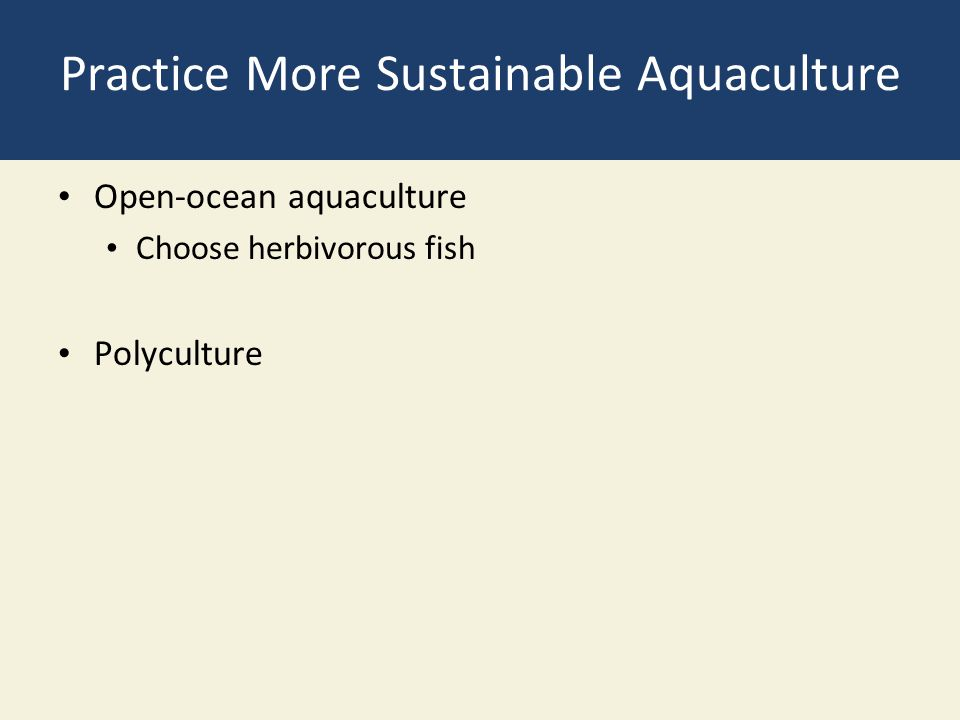 Practice More Sustainable Aquaculture
