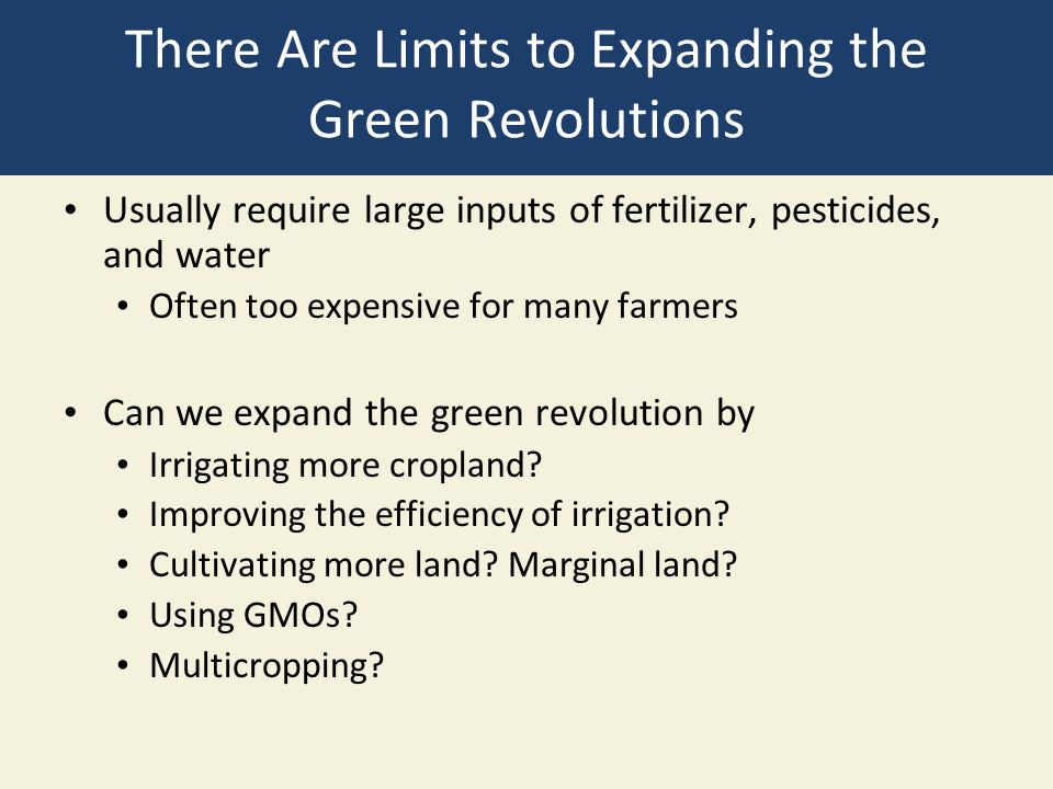 There Are Limits to Expanding the Green Revolutions