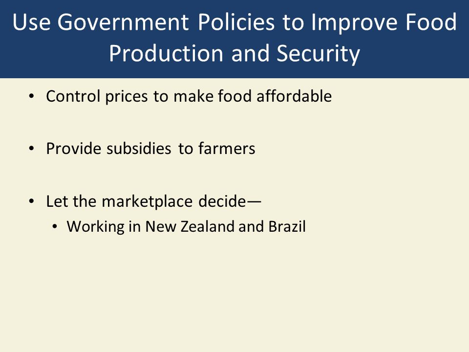 Use Government Policies to Improve Food Production and Security