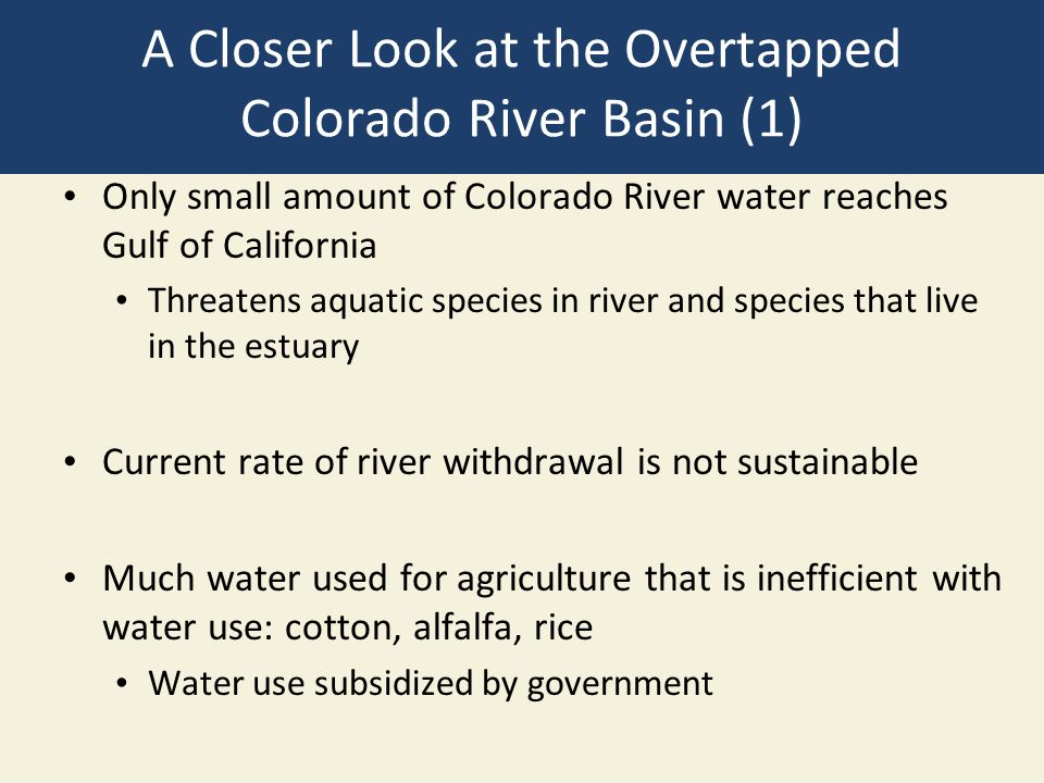 A Closer Look at the Overtapped Colorado River Basin (1)