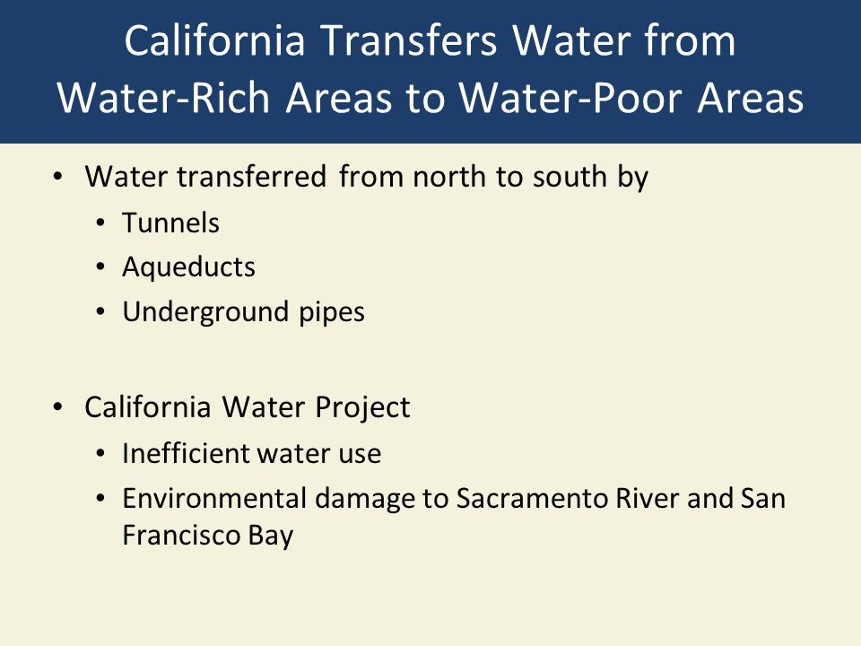 California Transfers Water from Water-Rich Areas to Water-Poor Areas