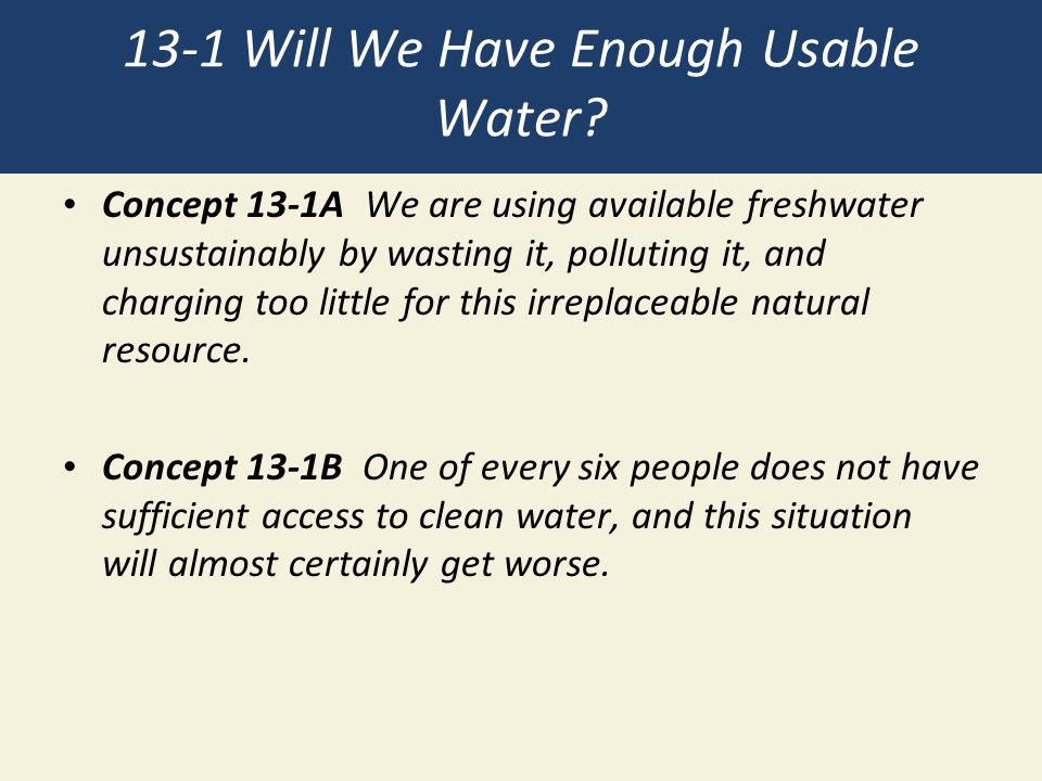 13-1 Will We Have Enough Usable Water