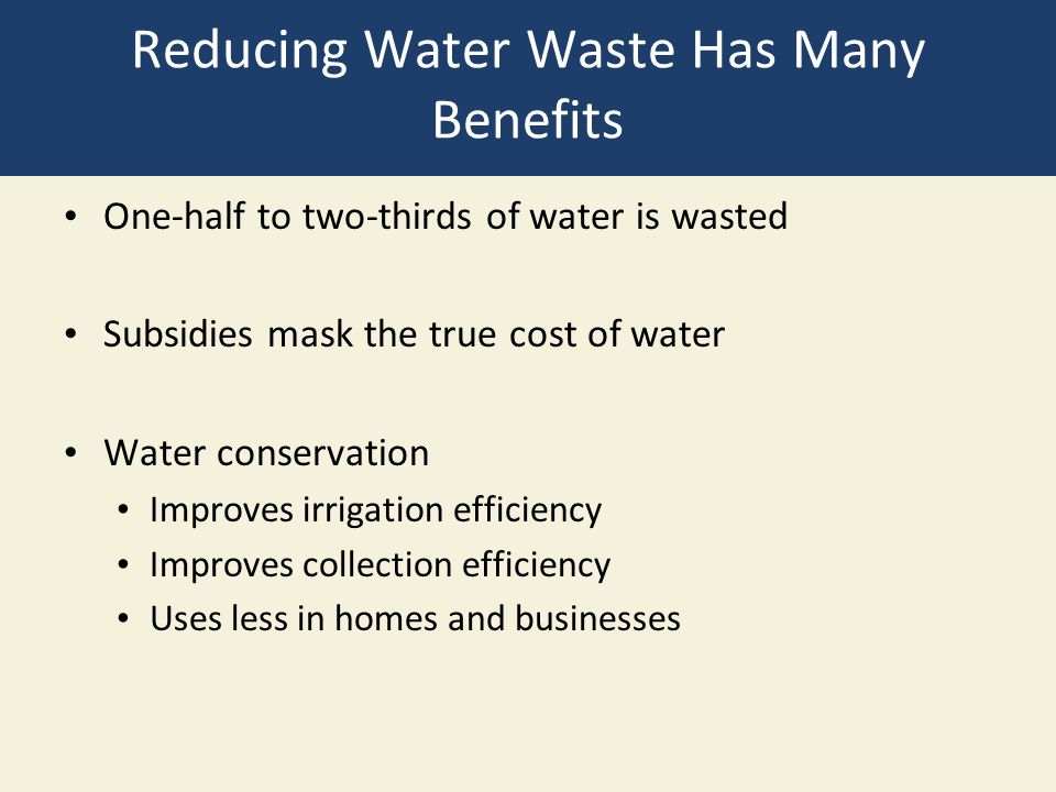 Reducing Water Waste Has Many Benefits