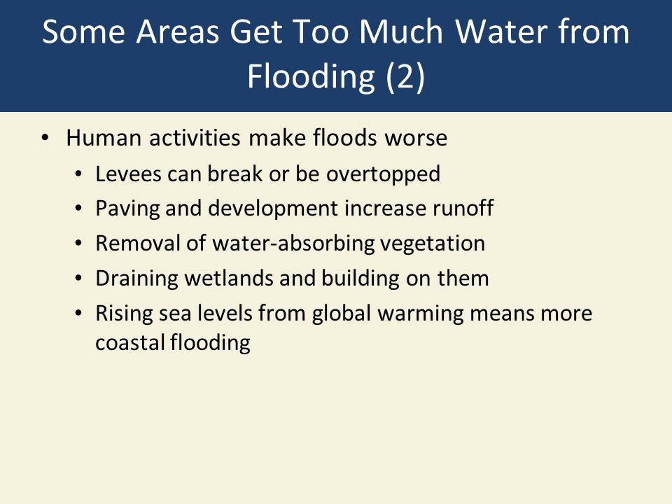 Some Areas Get Too Much Water from Flooding (2)