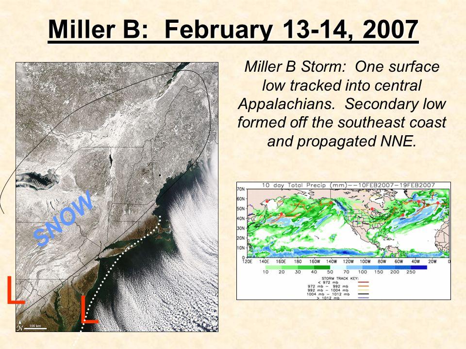L L Miller B: February 13-14, 2007 SNOW