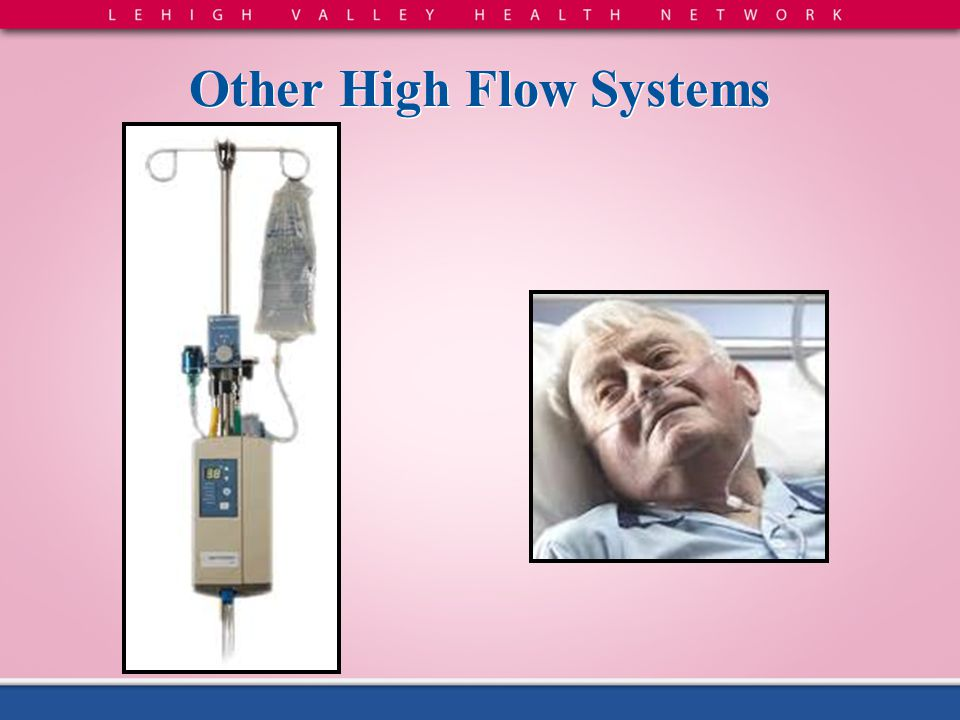Other High Flow Systems
