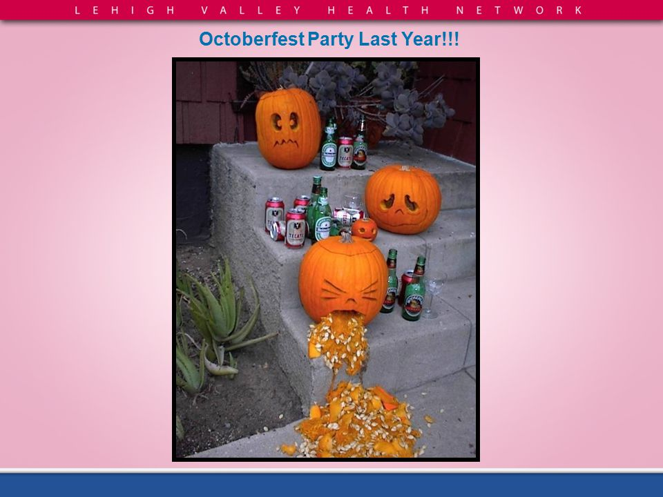Octoberfest Party Last Year!!!