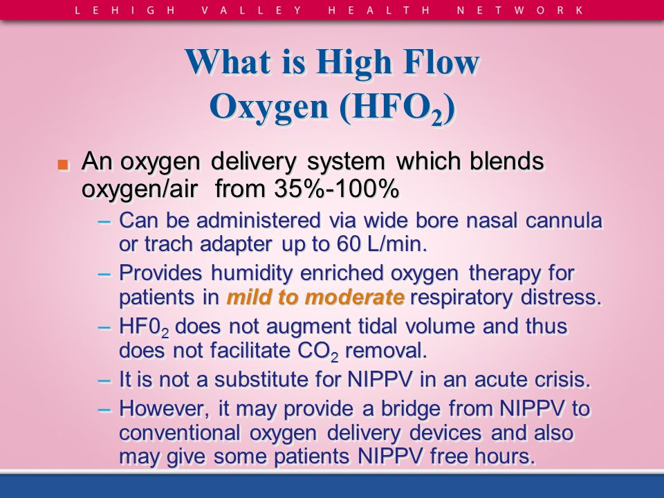 What is High Flow Oxygen (HFO2)
