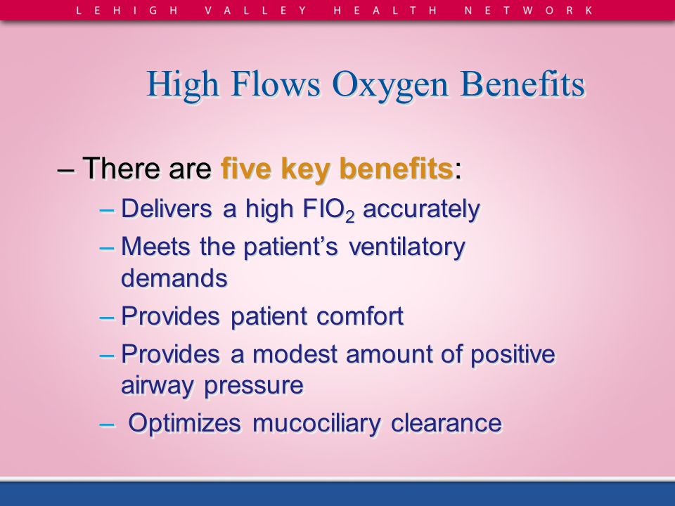 High Flows Oxygen Benefits