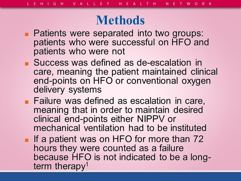 Methods Patients were separated into two groups: patients who were successful on HFO and patients who were not.