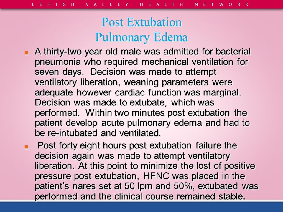 Post Extubation Pulmonary Edema
