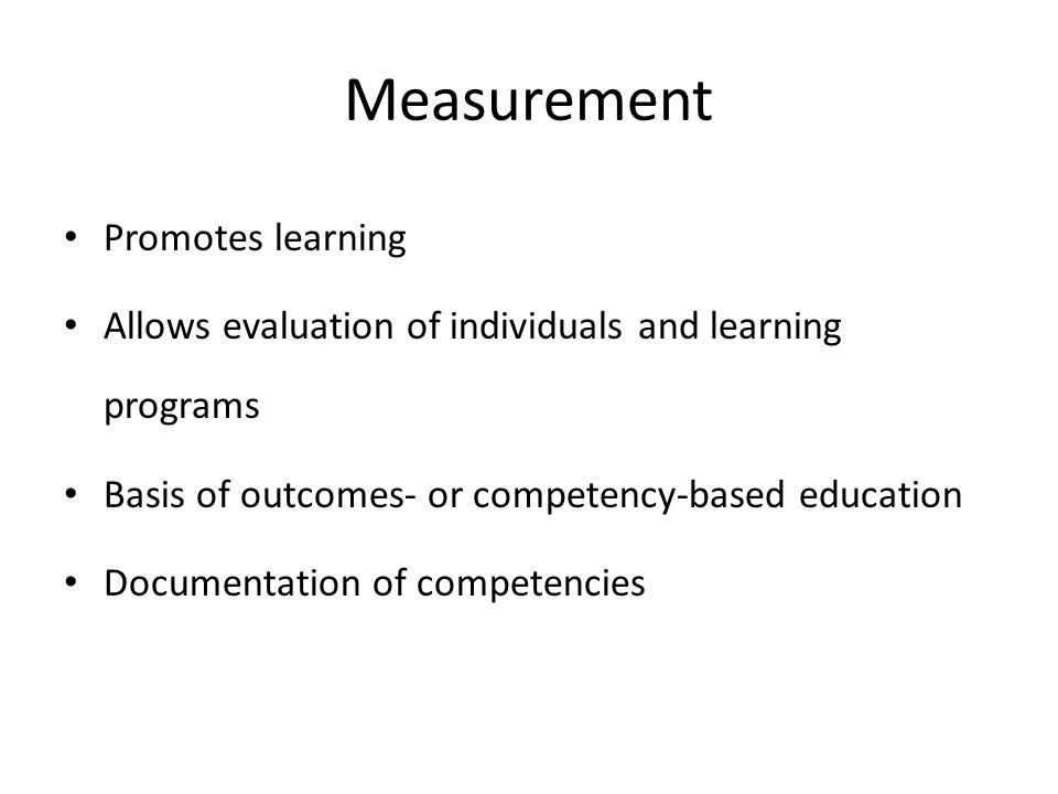 Measurement Promotes learning