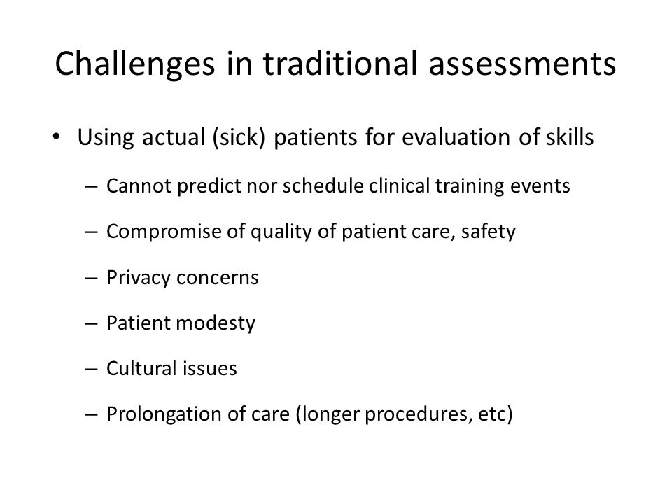 Challenges in traditional assessments