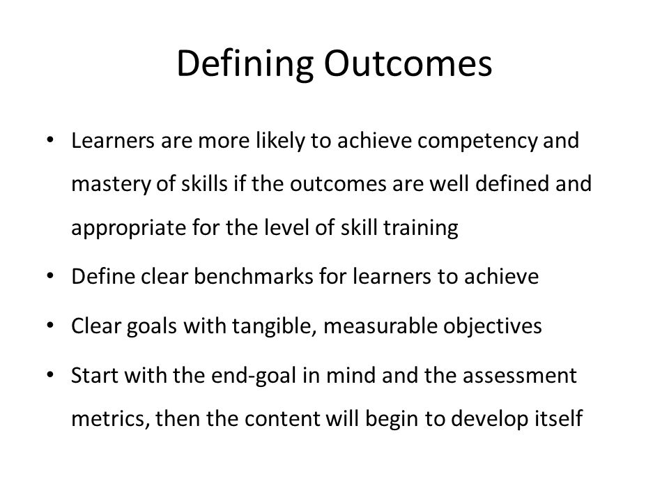 Defining Outcomes
