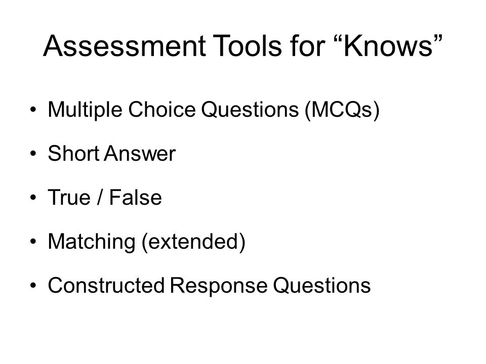 Assessment Tools for Knows