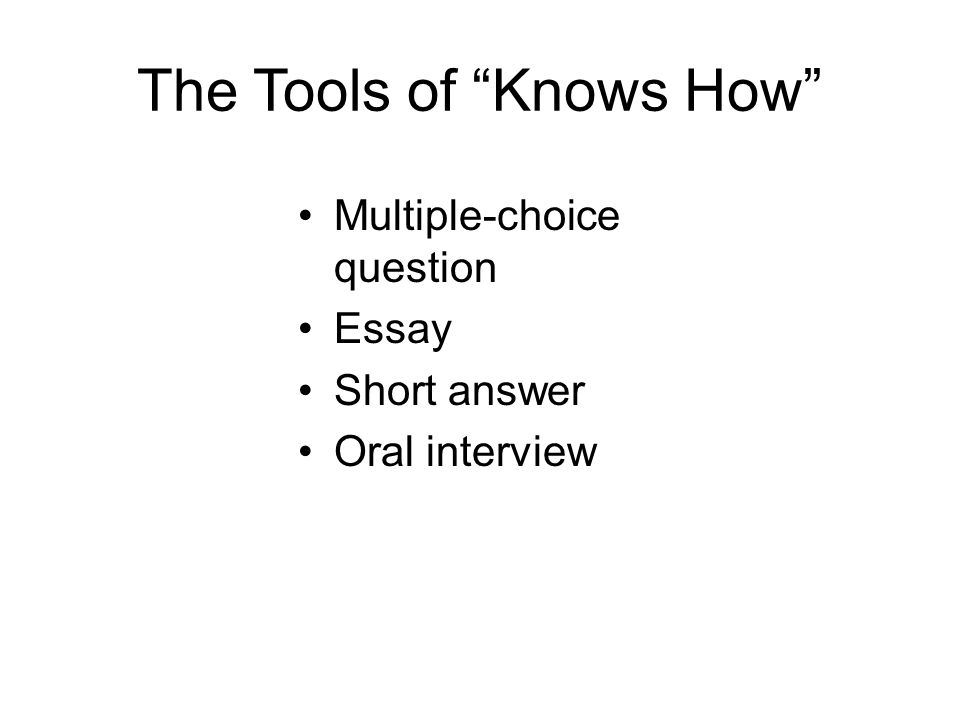 The Tools of Knows How