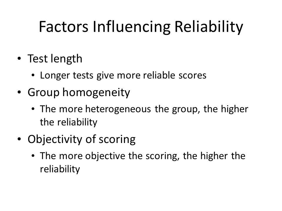 Factors Influencing Reliability