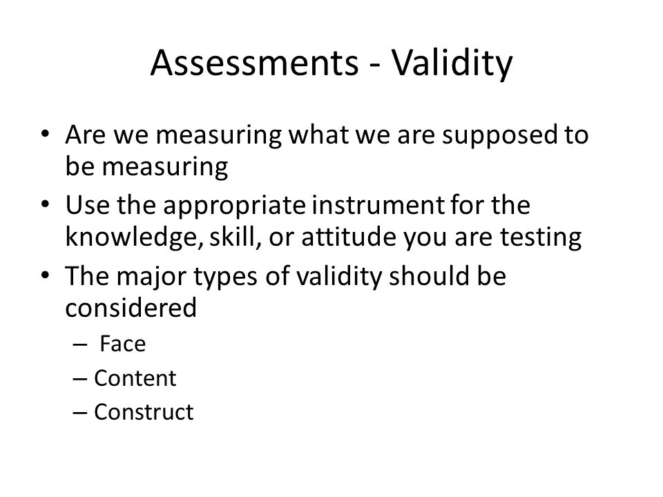 Assessments - Validity