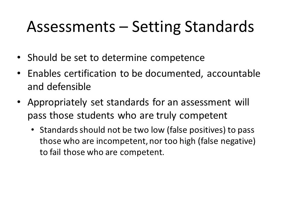 Assessments – Setting Standards