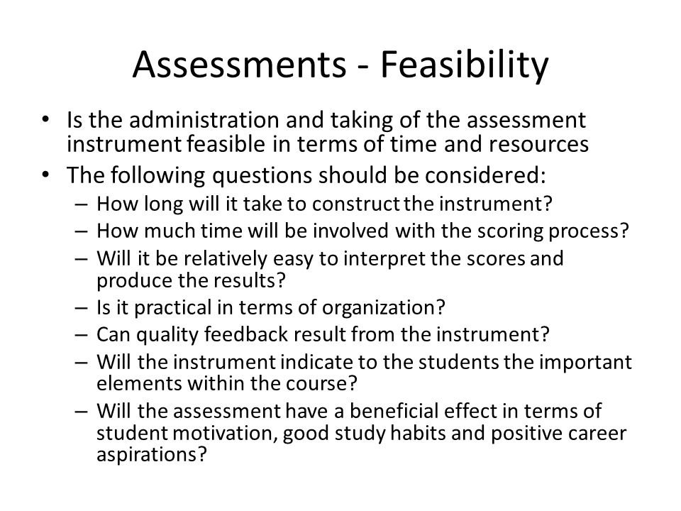 Assessments - Feasibility