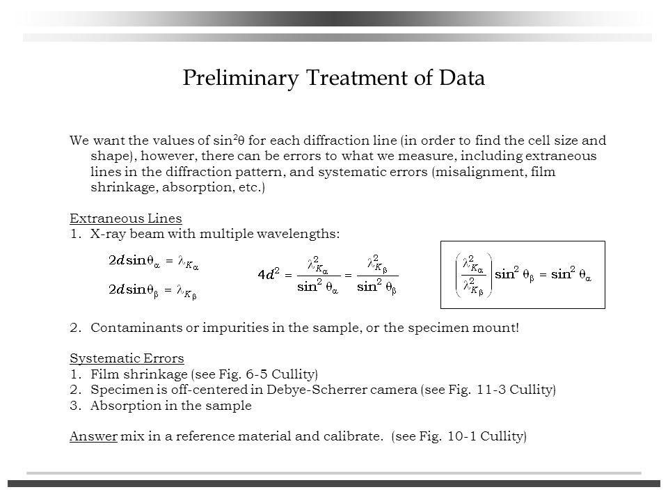 Preliminary Treatment of Data