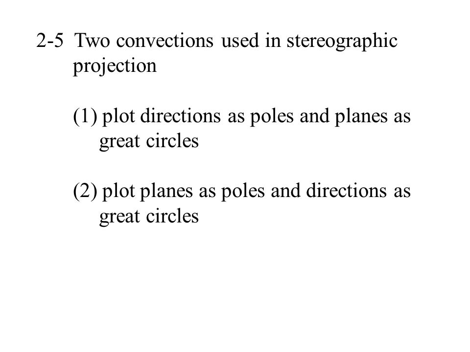 2-5 Two convections used in stereographic