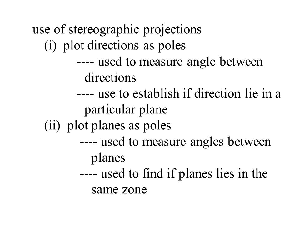 use of stereographic projections