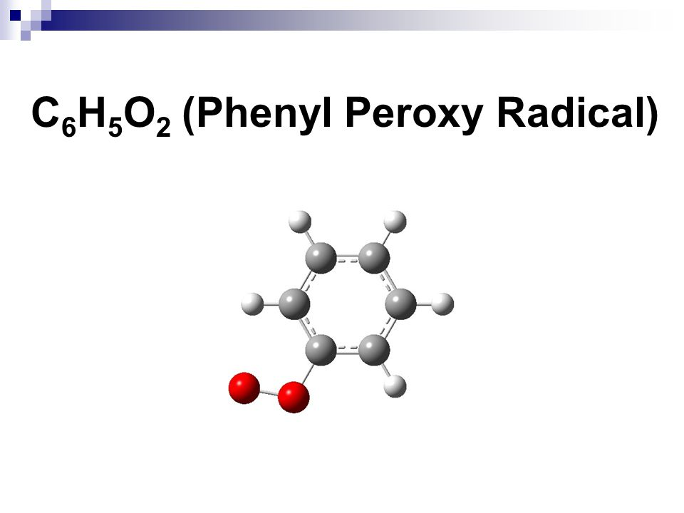 C6H5O2 (Phenyl Peroxy Radical)