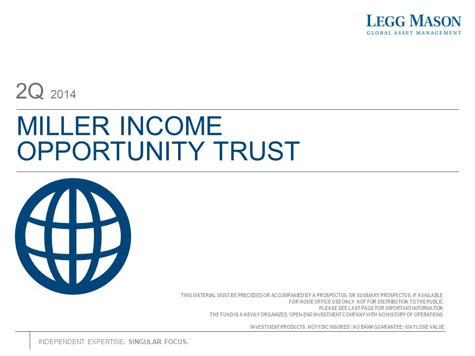 MILLER INCOME OPPORTUNITY TRUST