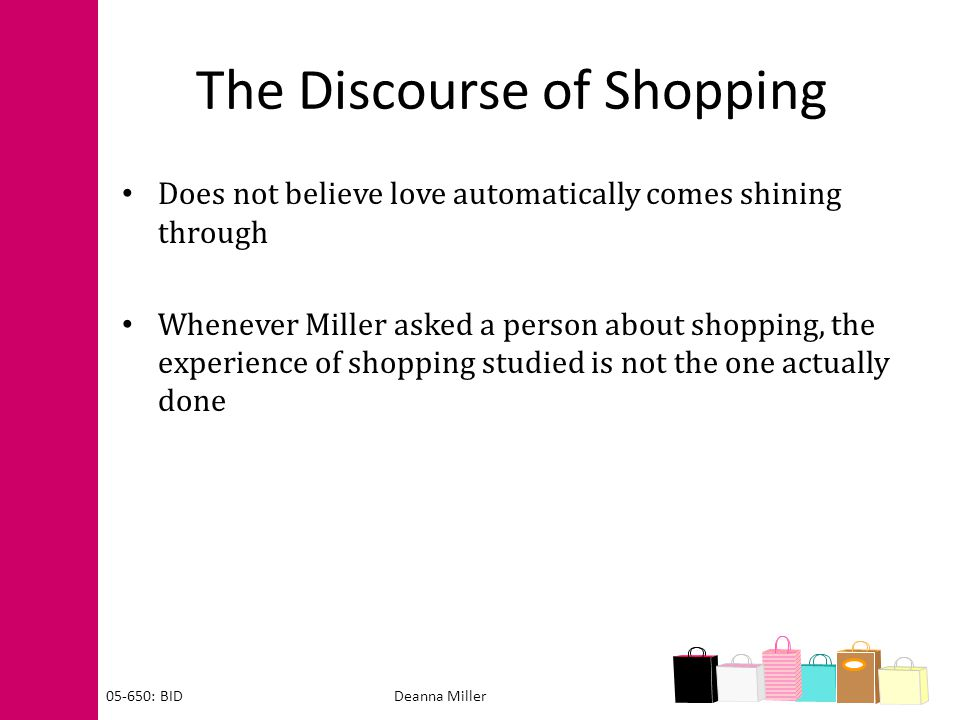 The Discourse of Shopping