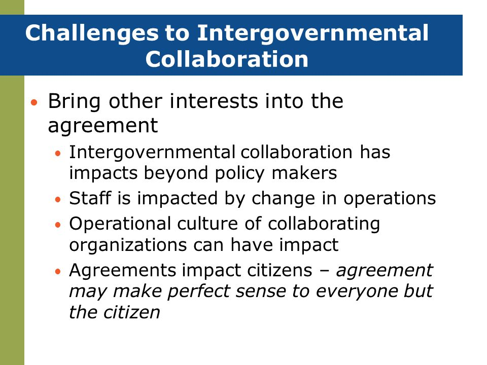 Challenges to Intergovernmental Collaboration