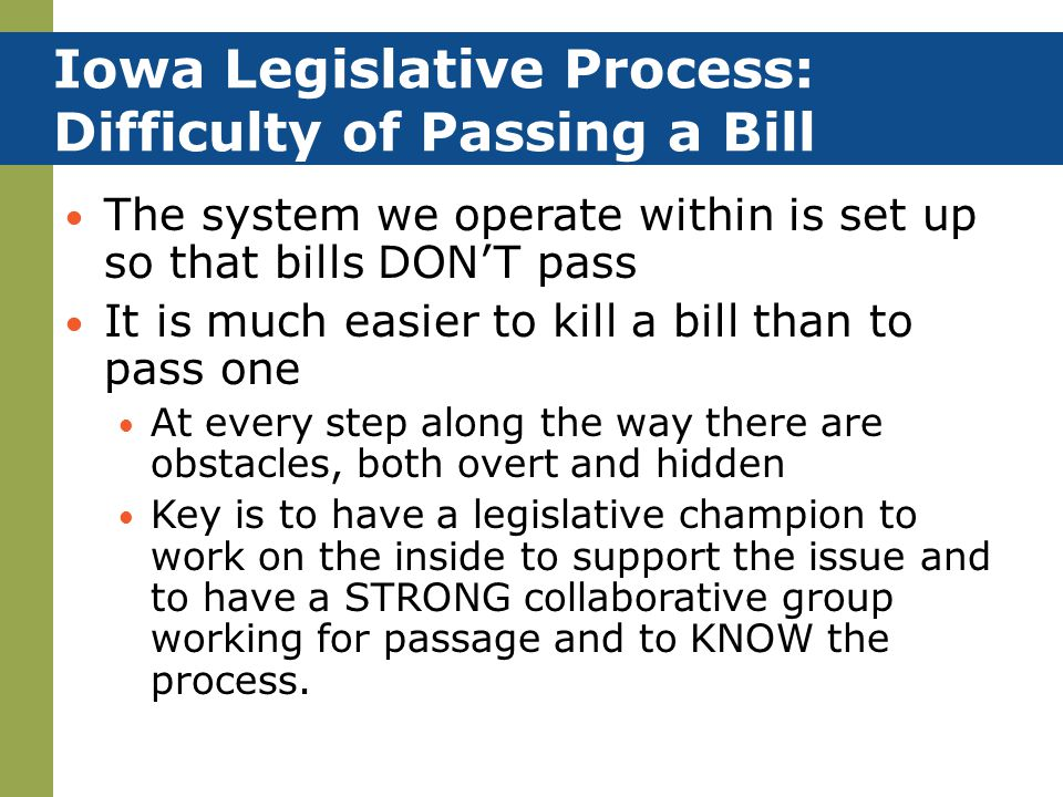 Iowa Legislative Process: Difficulty of Passing a Bill