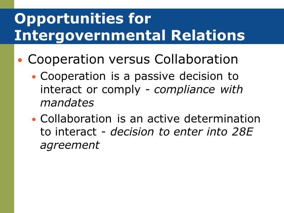 Opportunities for Intergovernmental Relations