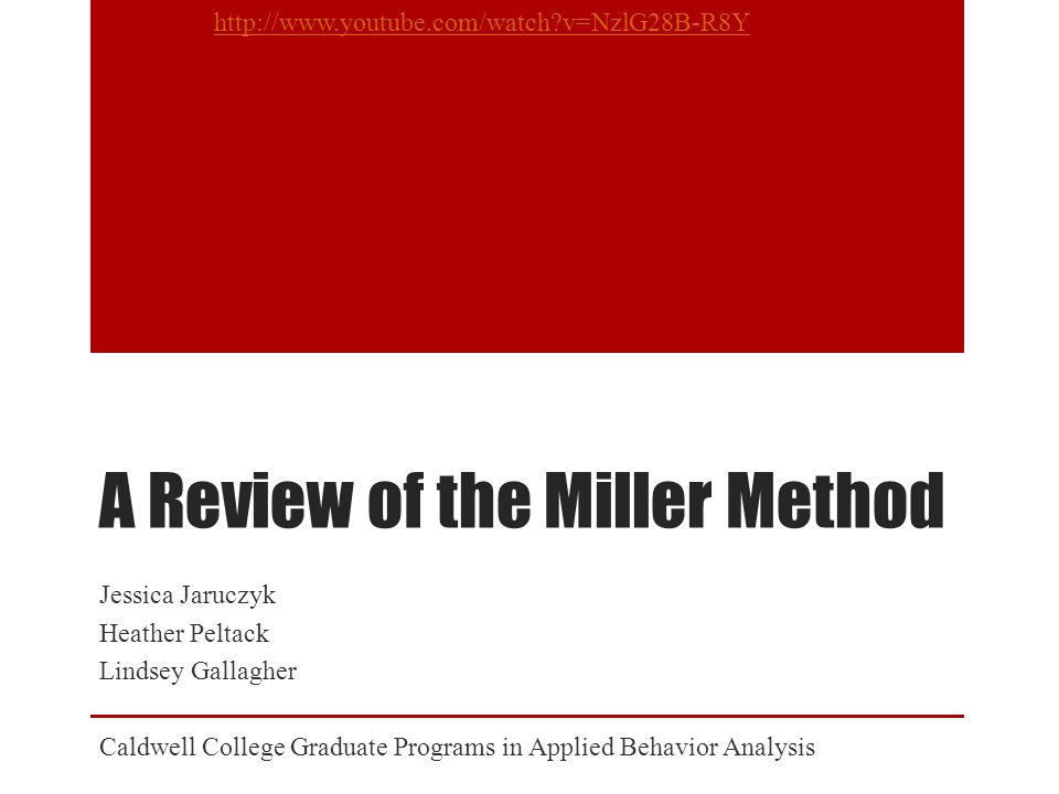 A Review of the Miller Method