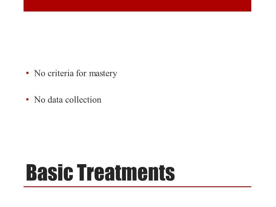 No criteria for mastery