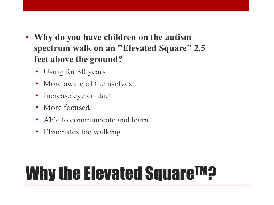 Why the Elevated SquareTM