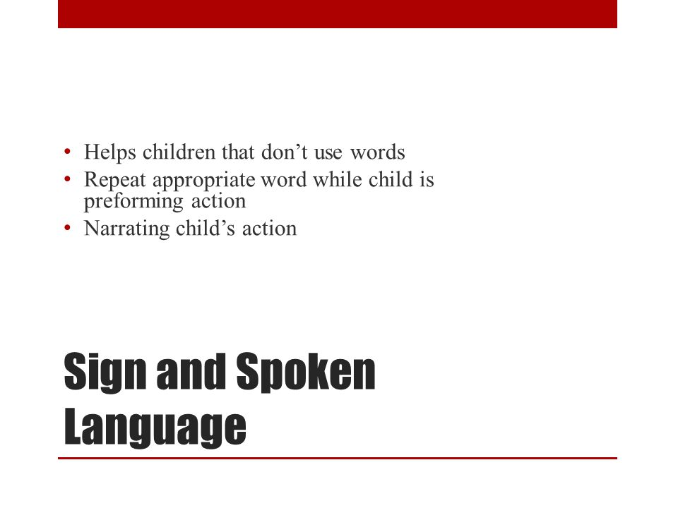 Sign and Spoken Language