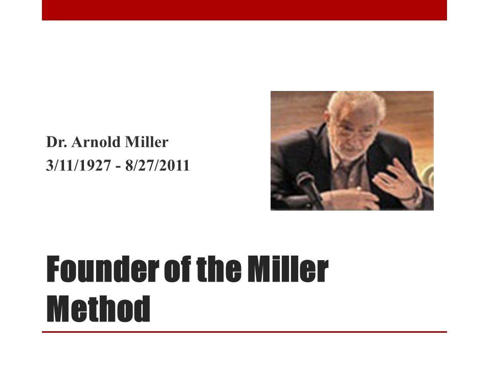 Founder of the Miller Method