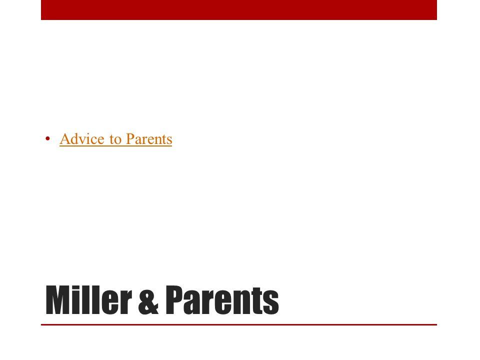 Advice to Parents Jessica Miller & Parents