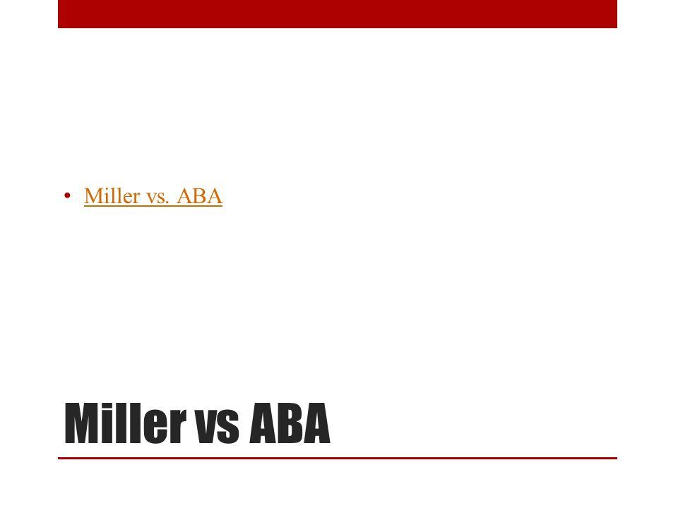 Miller vs. ABA Jessica Miller vs ABA