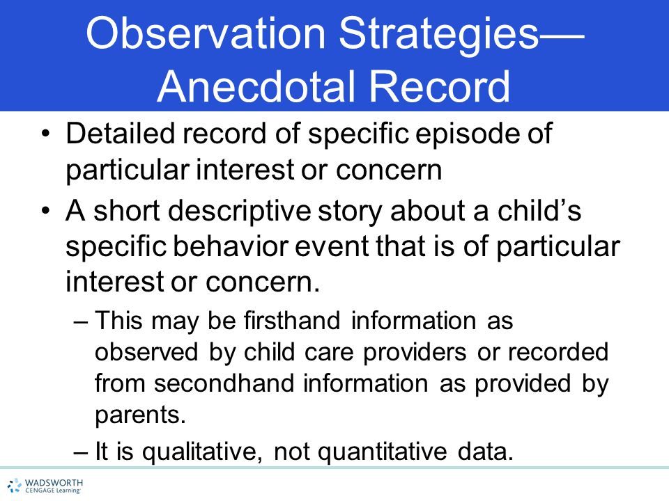 Observation Strategies— Anecdotal Record
