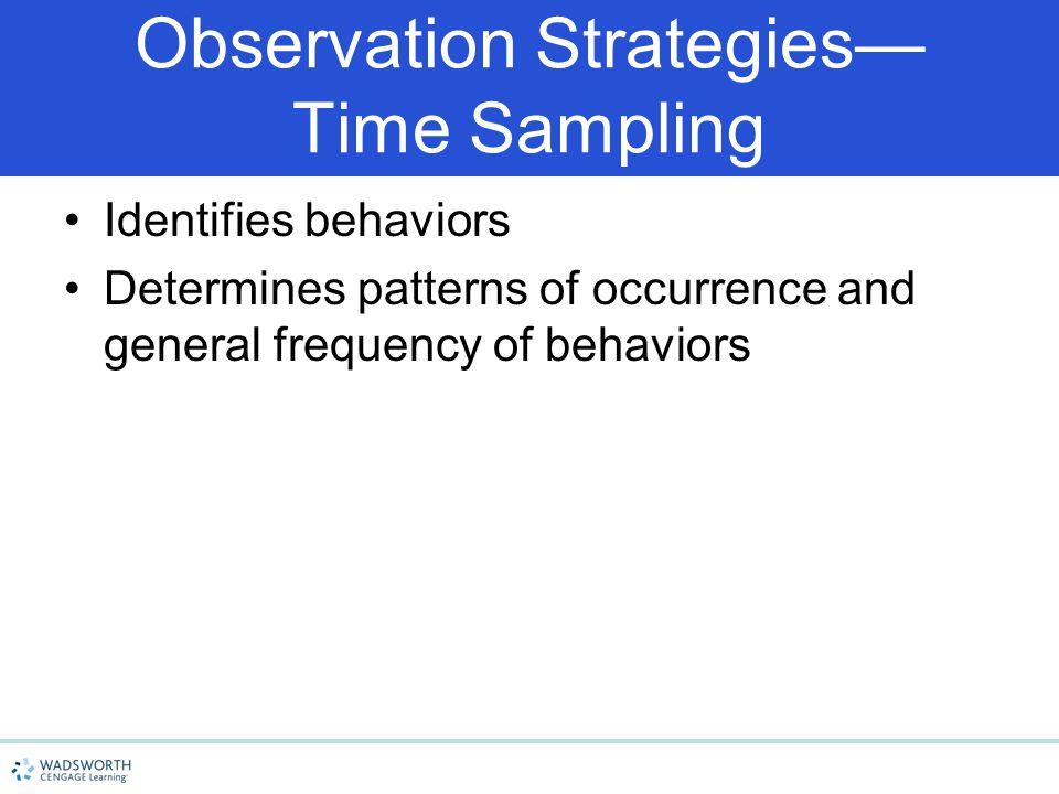 Observation Strategies— Time Sampling