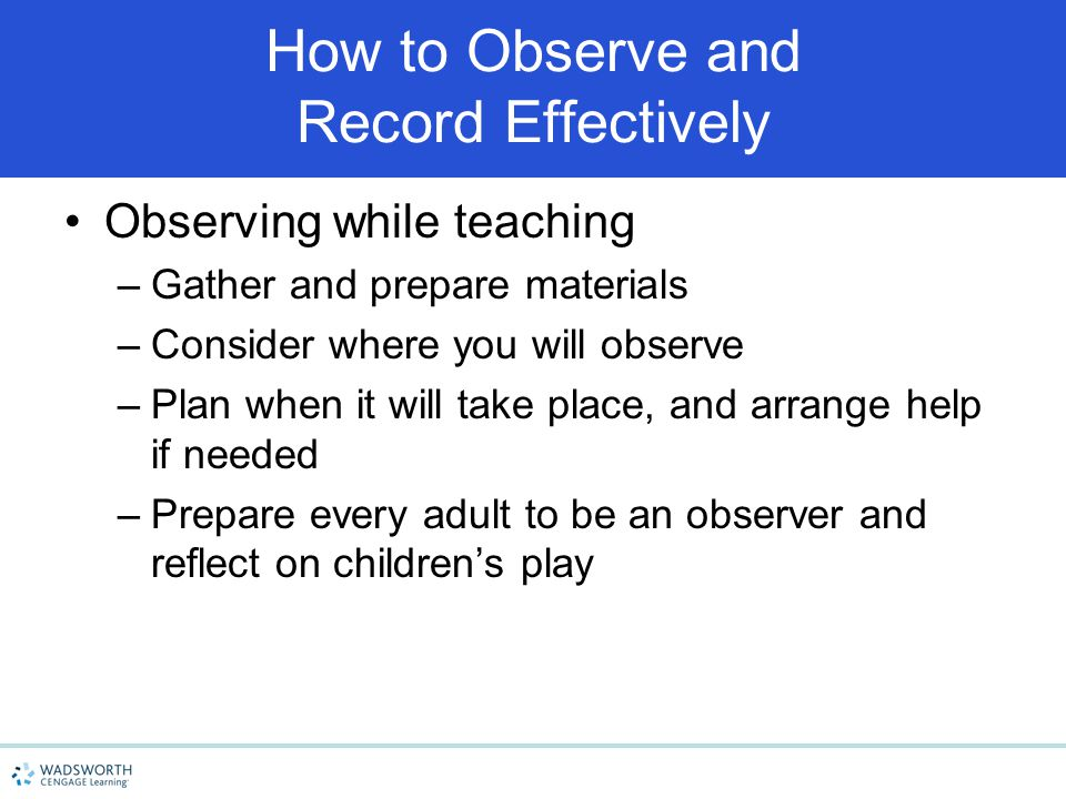 How to Observe and Record Effectively