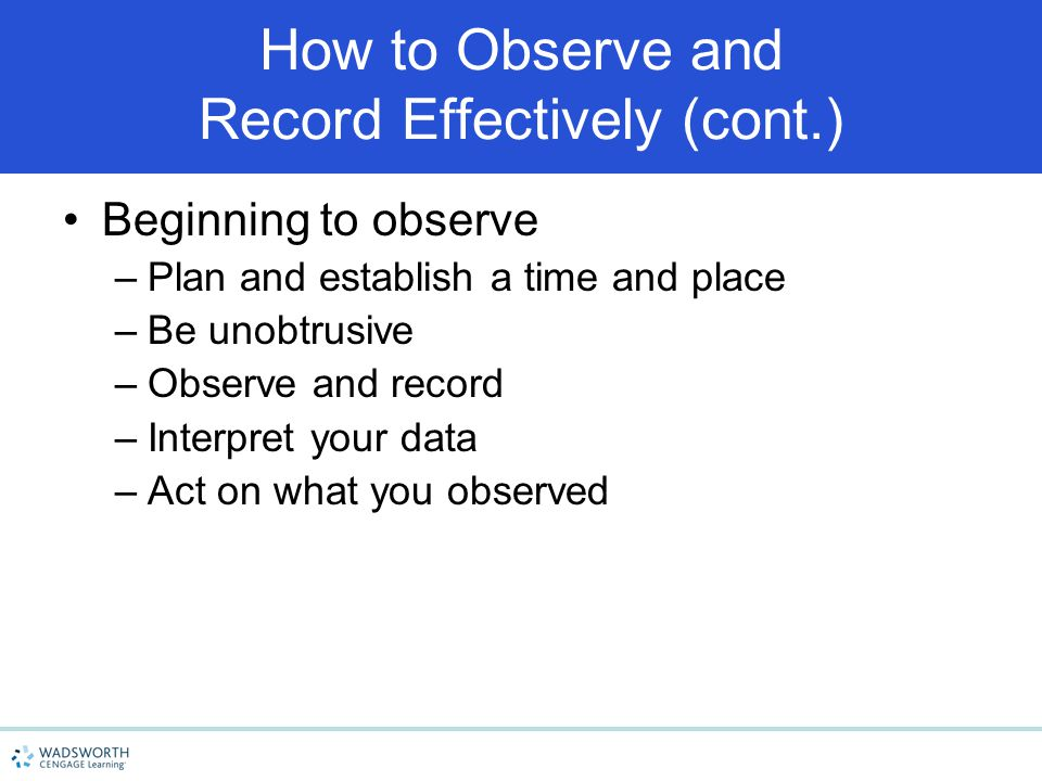 How to Observe and Record Effectively (cont.)
